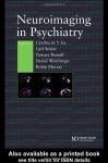 Neuroimaging in Psychiatry - Cynthia H. Y. Fu, Carl Senior, Tamara Russell, Daniel R. Weinberger, Robin Murray