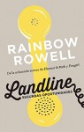 Landline. Segundas oportunidades / Landline: A Novel (Spanish Edition) - Rainbow Rowell