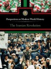 The Iranian Revolution - Noah Berlatsky