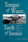 Tongue of Water, Teeth of Stones - Jonathan Hufstader