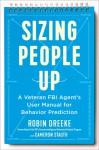 Sizing People Up - Cameron Stauth, Robin Dreeke