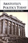 Aristotle's Politics Today - Lenn E. Goodman