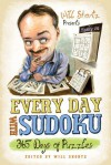 Will Shortz Presents Every Day with Sudoku: 365 Days of Puzzles - Will Shortz