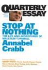 Stop At Nothing: The Life and Adventures of Malcolm Turnbull - Annabel Crabb
