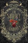 The Shrike & the Shadows - Chantal N Gadoury, A.M. Wright