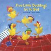Five Little Ducklings Go to Bed - Carol Roth, Sean Julian