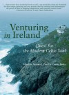 Venturing in Ireland: Quest for the Modern Celtic Soul - Connie Burke, Barbara Euser