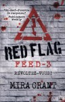 Red Flag - Mira Grant