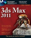 3ds Max 2011 Bible [With DVD ROM] - Kelly L. Murdock