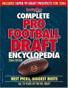 Complete Pro Football Draft Encyclopedia 2006: Best Picks, Biggest Busts All 70 Years of the NFL Draft - Sporting News