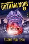 Stufen von Grau (Gotham Noir, #5) - Christian Humberg