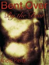 Bent Over By the Bear: Tale of a Twink's First Adventure - Arielle Pierce