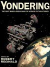 Yondering: The First Borgo Press Book of Science Fiction Stories - Robert Reginald