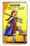 First Day (A Dewey Does book) (Dewey Does) - John Cooper, John Roscetti, Jon Roscetti