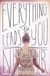 Everything Leads to You - Nina LaCour