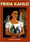 Frida Kahlo - Salomon Grimberg
