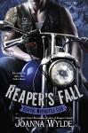 Reaper's Fall (Reapers Motorcycle Club) - Joanna Wylde