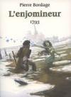 L'enjomineur: 1793 - Pierre Bordage
