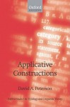 Applicative Constructions (Oxford Studies in Typology and Linguistic Theory) - David A. Peterson