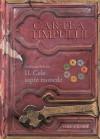 II. Cele sapte monede (Cartea Timpului #2) - Guillaume Prévost, Traian Fintescu