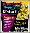 Home Sweet Home Page and the Kitchen Sink - Robin P. Williams, Dave Mark
