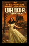 Marcia, the Innocent - Katheryn Kimbrough
