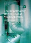 The Inflammatory Bowel Disease Yearbook 2003 - Charles Bernstein, Fergus Shanahan, Steven Brant, Jean Frederic Colombel, Christoph Gasche, Bruce Sands, A. Hillary Steinhart
