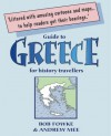 Guide to Greece for History Travellers - Bob Fowke, Andrew Mee