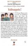 Kidnappés! - Patsy Heymans, William Hoffer, Marilyn Mona Hoffer, Betty Mahmoody
