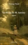 péché de Monsieur Antoine - George Sand