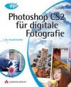 Photoshop Cs2 Für Digitale Fotografie[Der Top Bestseller Für Windows Und Mac Os X] - Scott Kelby