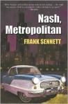 Nash, Metropolitan - Frank Sennett