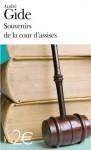 Souvenirs de la cour d'assises - André Gide
