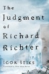 The Judgment of Richard Richter - Ellen Elias-Bursać, Igor Štiks