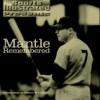 Mantle Remembered (Sports Illustrated Presents) - Sports Illustrated, Robert H. Creamer