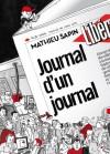 Journal D'un Journal - Mathieu Sapin, Nicolas Demorand