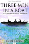 Three Men in a Boat (Classic Illustrated Edition) - Jerome K. Jerome, L. Carr