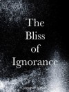The Bliss of Ignorance - Jonathan Turner