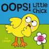 OOPS! Little Chick - Jo Lodge