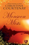 Monsoon Mists (Choc Lit) (Kinross Series Book 3) - Christina Courtenay