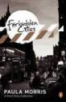 Forbidden Cities - Paula Morris