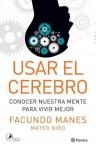 Usar el cerebro - Mateo Niro, Facundo Manes