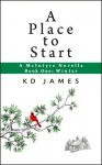 A Place to Start, A McIntyre Novella (Book One: Winter) - KD James