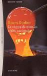 La coppa di cristallo e altri racconti - Bram Stoker, Simone Garzella