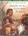 Jason and the Golden Fleece - James Riordan, Jason Cockcroft