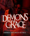 Demon's Grace - Andrea Juillerat-Olvera, Ian Baker
