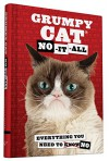 Grumpy Cat: No-It-All: Everything You Need to No - Grumpy Cat