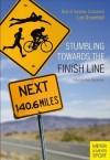 Stumbling Towards the Finish: The Best of Ironman Columnist Lee Gruenfeld - Lee Gruenfeld