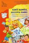 Garść radości szczypta złości - Jovanka Tomaszewska, Wojciech Kołyszko