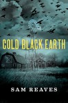 Cold Black Earth - Sam Reaves